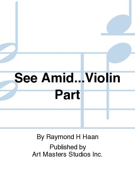 See Amid...Violin Part