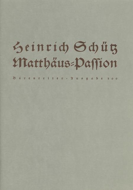 Matthaus-Passion SWV 479