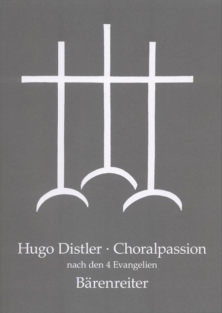 Choralpassion nach den vier Evangelien, Op. 7