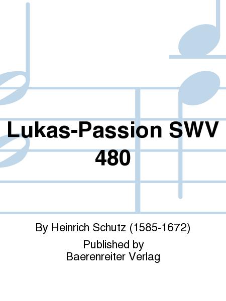 Lukas-Passion SWV 480