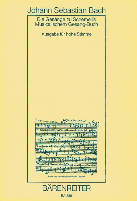 Die Gesange zu G.Chr.Schemellis Gesangbuch und 6 Lieder aus dem Klavierbuchlein fur Anna Magdalena Bach for High Voice BWV 439-507,511-514,516,517