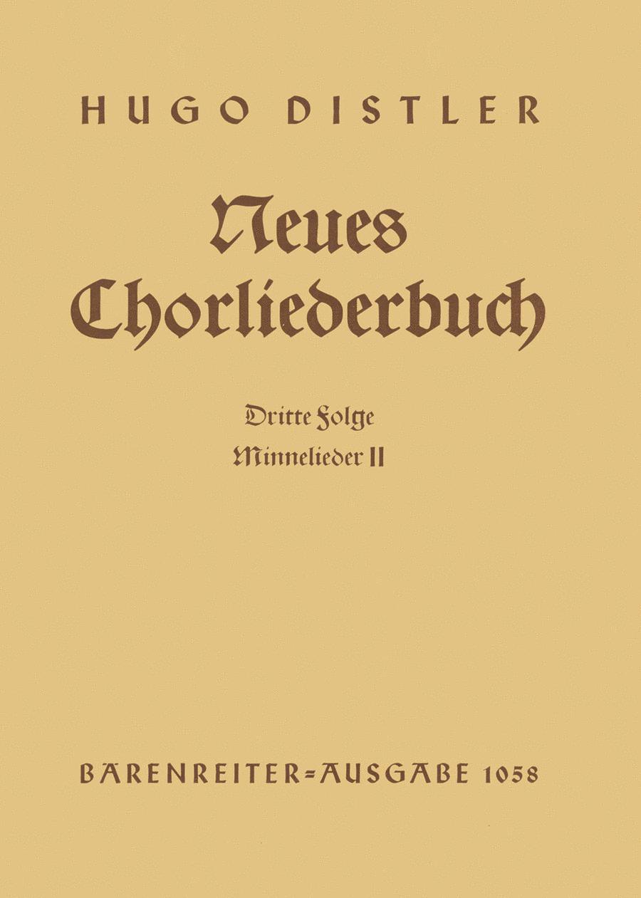 Minnelieder II. Neues Chorliederbuch zu Worten von Hans Grunow, Folge 3, Op. 16/3