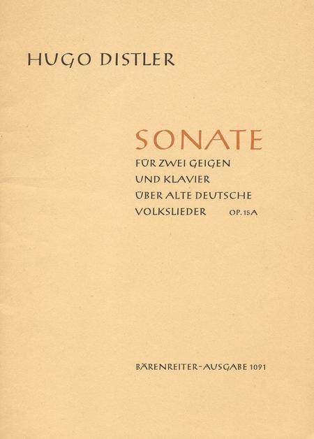 Sonate ueber alte deutsche Volkslieder op. 15a
