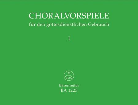 Choralvorspiele fur den gottesdienstlichen Gebrauch, Band 1