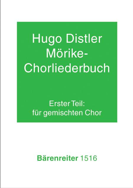Morike-Chorliederbuch, Teil 1, Op. 19