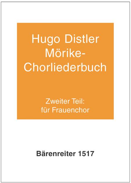 Morike-Chorliederbuch, Teil 2, Op. 19