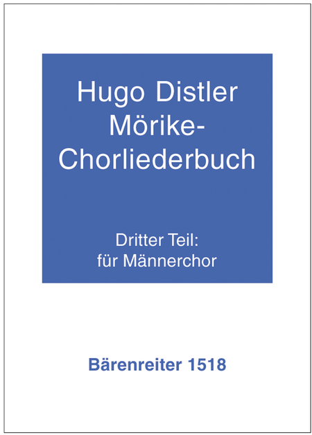 Morike-Chorliederbuch, Teil 3, Op. 19