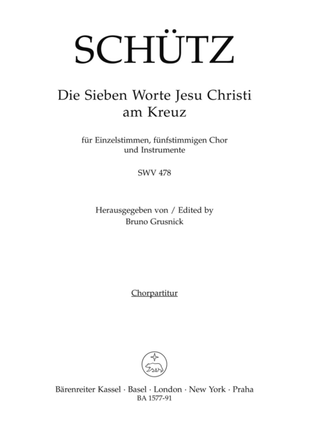 Die sieben Worte Jesu Christi am Kreuz (The Seven Last Words of Christ) for Voices, five part Choir and Instruments SWV 478