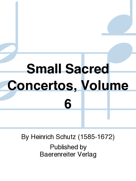 Small Sacred Concertos, Volume 6
