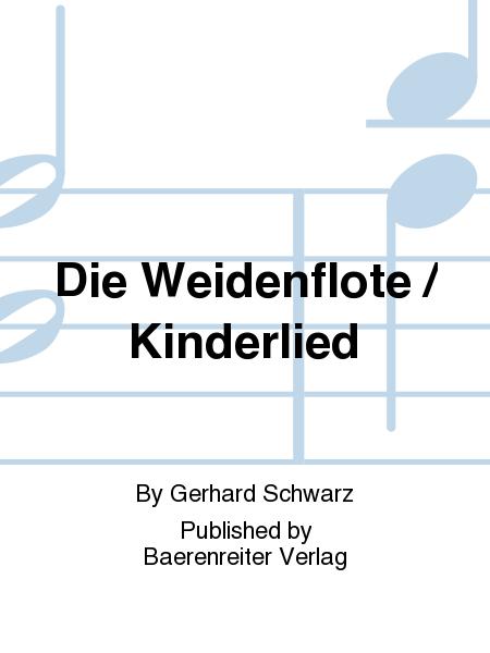 Die Weidenflote / Kinderlied