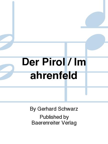 Der Pirol / Im ahrenfeld