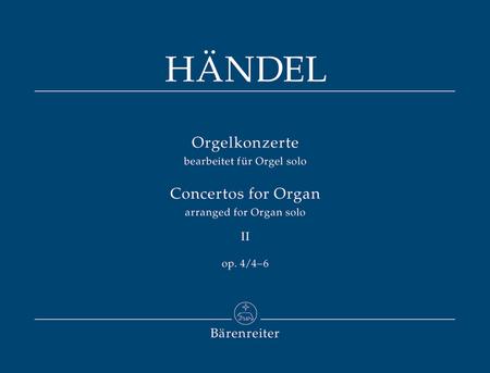 Concertos for Organ II op. 4/4-6