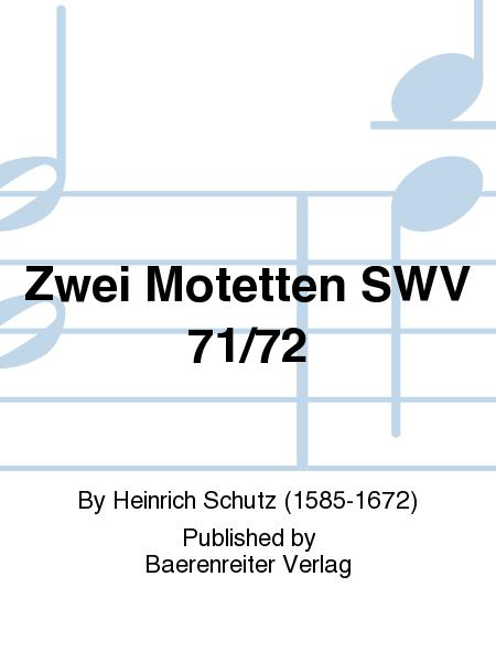 Zwei Motetten SWV 71/72