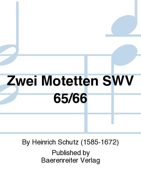 Zwei Motetten SWV 65/66
