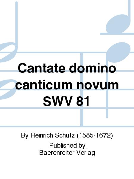 Cantate domino canticum novum SWV 81