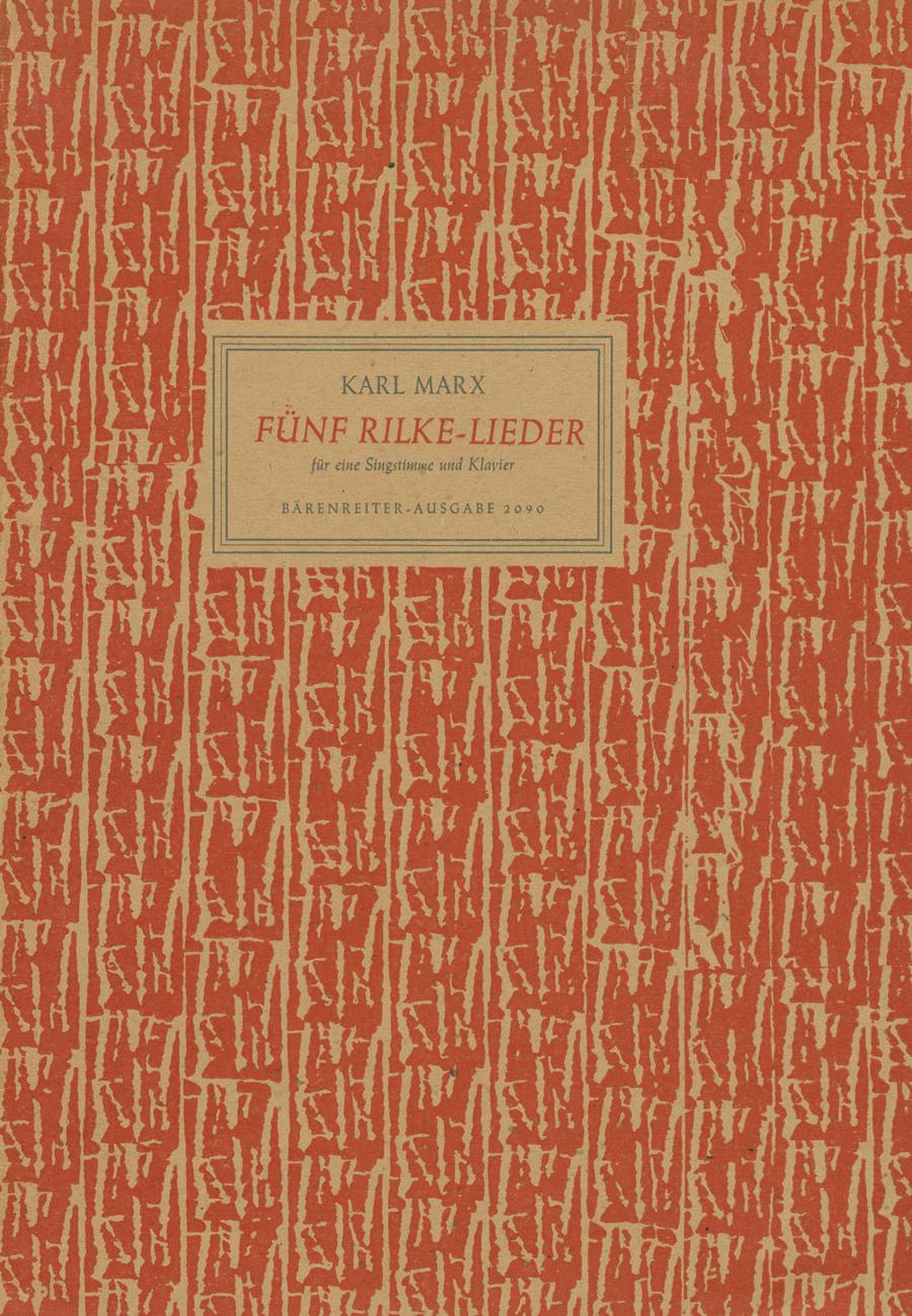 Funf Rilke-Lieder aus den