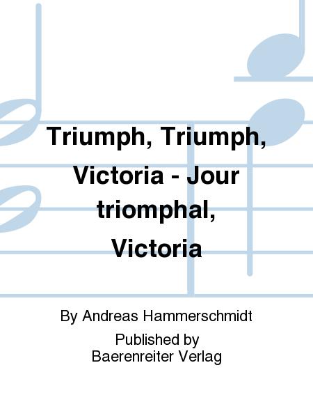 Triumph, Triumph, Victoria - Jour triomphal, Victoria