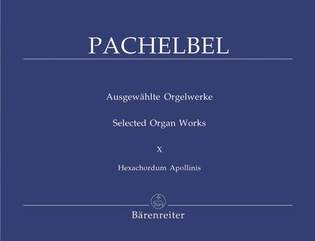 Ausgewahlte Orgelwerke, Band 10