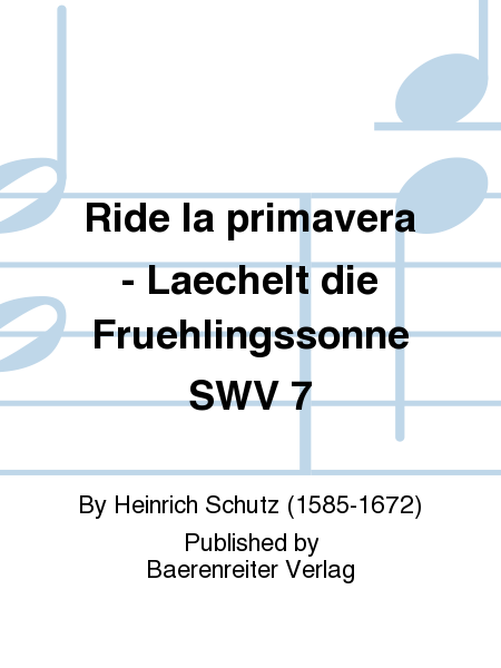 Ride la primavera - Laechelt die Fruehlingssonne SWV 7