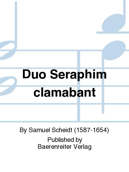Duo Seraphim clamabant