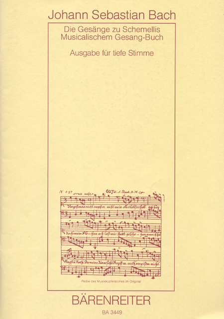 Die Gesange zu G.Chr.Schemellis Gesangbuch und 6 Lieder aus dem Klavierbuchlein fur Anna Magdalena, BWV 439-507,511-514,516,517