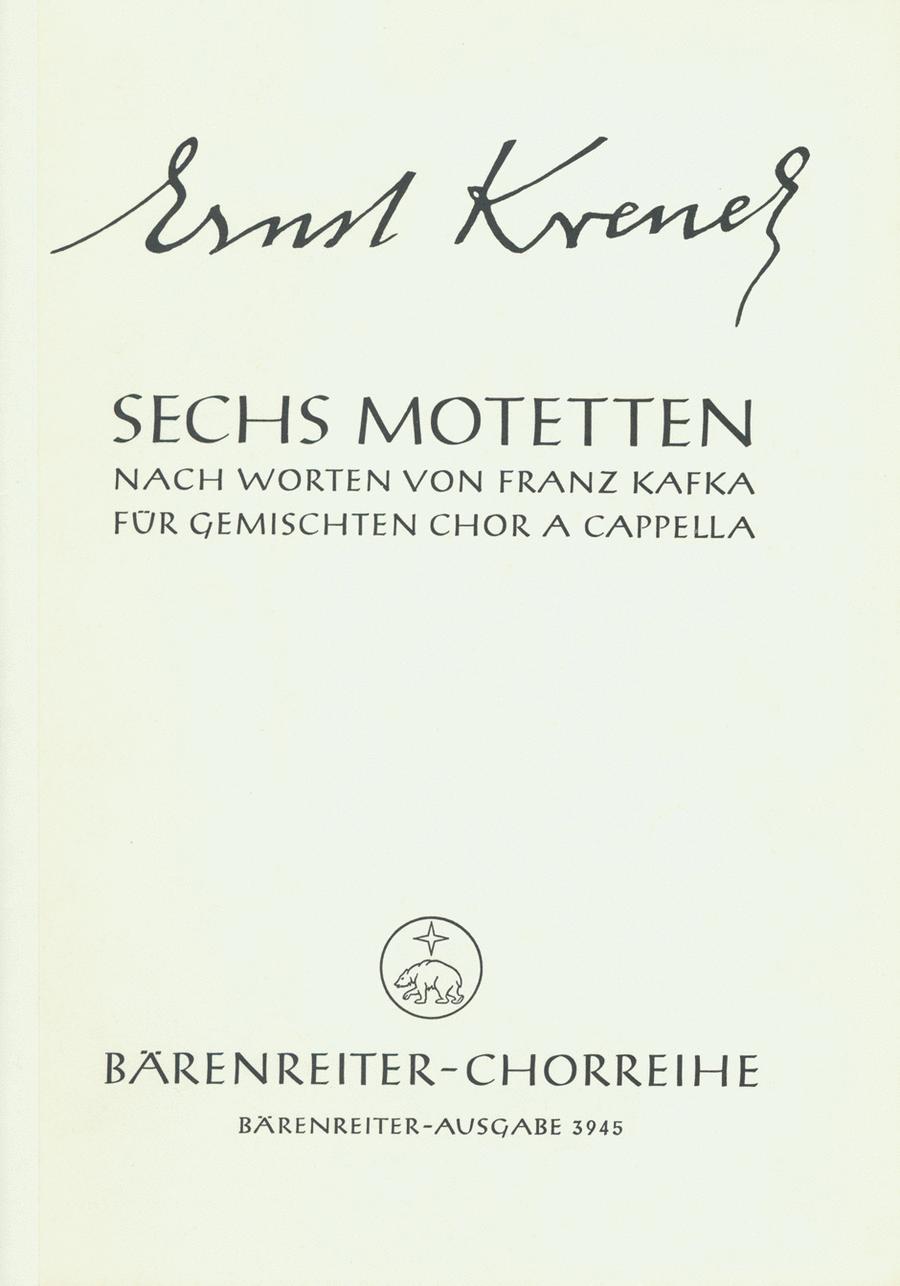 Sechs Motetten