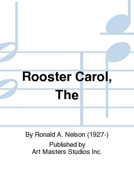 Rooster Carol, The
