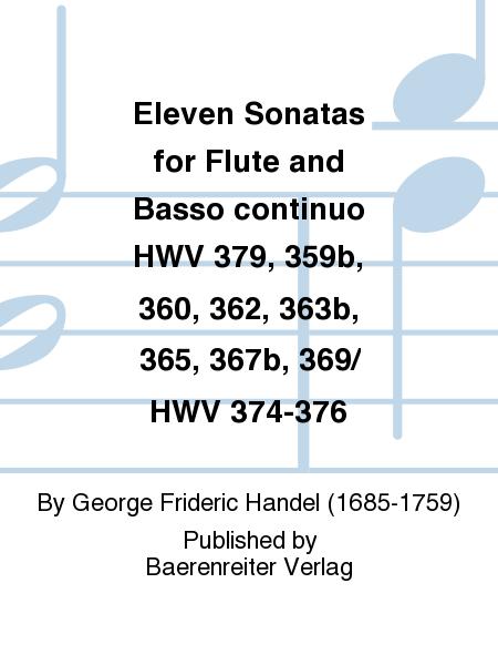 Eleven Sonatas for Flute and Basso continuo HWV 379, 359b, 360, 362, 363b, 365, 367b, 369/ HWV 374-376