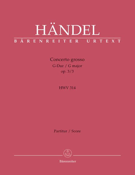 Concerto grosso G major, Op. 3/3 HWV 314