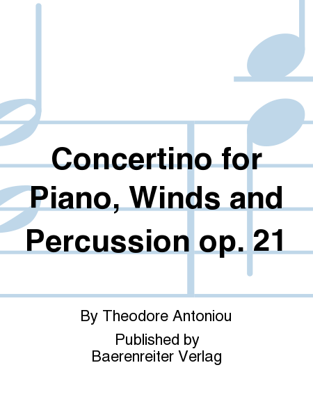 Concertino for Piano, Winds and Percussion op. 21