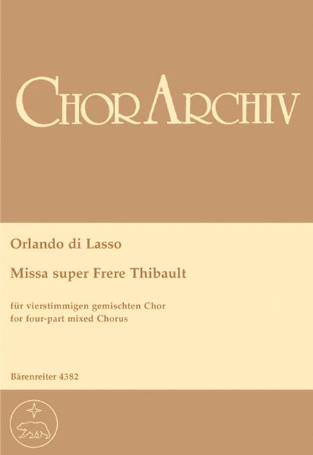 Missa super 'Frere Thibault'