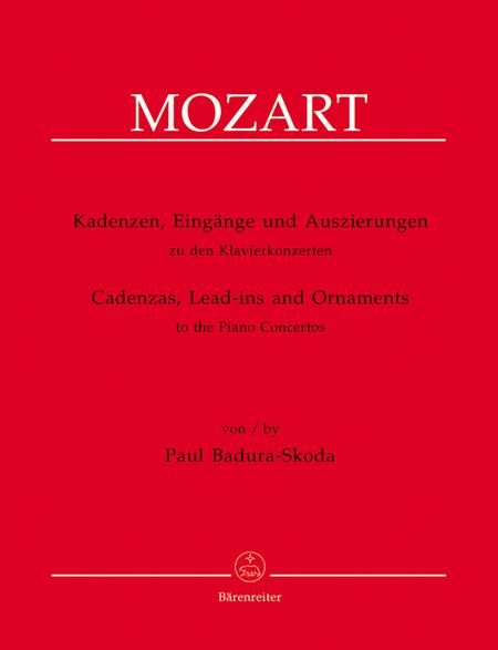 Kadenzen, Eingange und Auszierungen zu den Klavierkonzerten von Wolfgang Amadeus Mozart