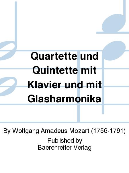 Quartette und Quintette mit Klavier und mit Glasharmonika