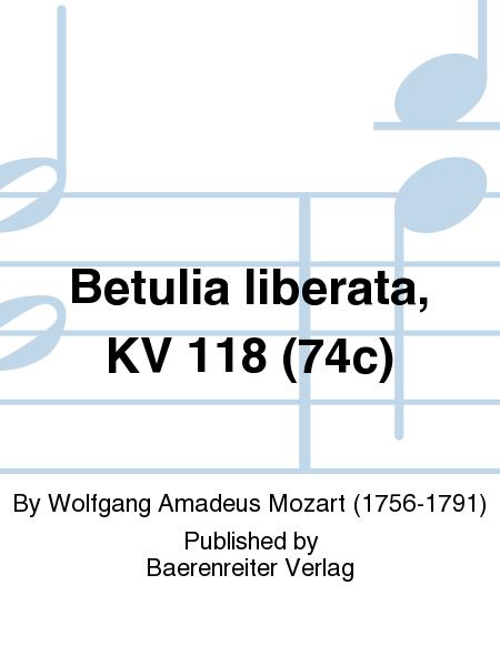 Betulia liberata, KV 118 (74c)
