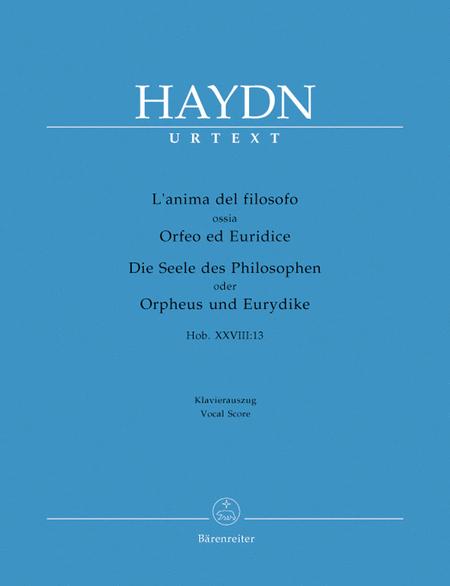 Lanima del filosofo ossia Orfeo ed Euridice (Die Seele des Philosophen oder Orpheus und Eurydike) Hob.XXVIII:13