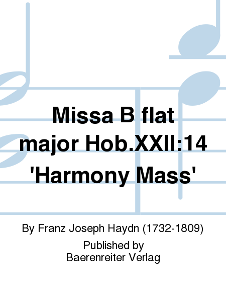 Missa B flat major Hob.XXII:14 'Harmony Mass'