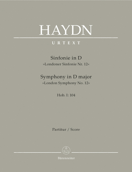 Symphony D major Hob. I:104 'London Symphony, No. 12'