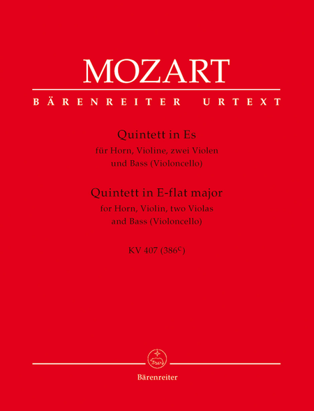 Quintet for Horn, Violin, two Viols and Bass (Violoncello) E flat major KV 407 (386c)