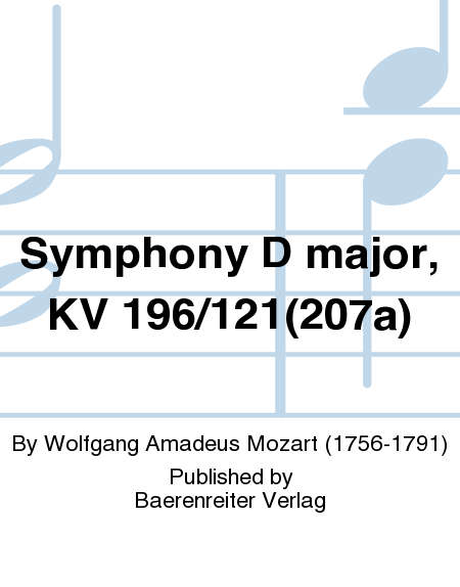 Symphony D major, KV 196/121(207a)