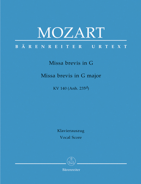 Missa Brevis In G Major, K. 140