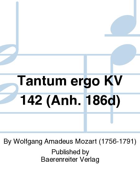 Tantum ergo KV 142 (Anh. 186d)
