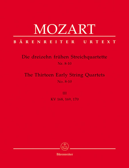 13 Early String Quartets, Volume 3 - Nos. 8-10