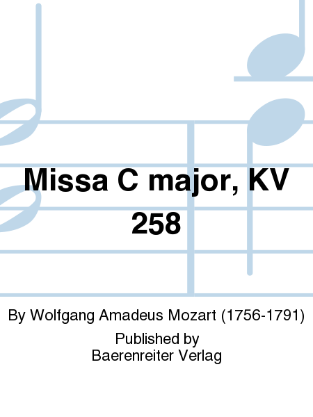 Missa C major, KV 258