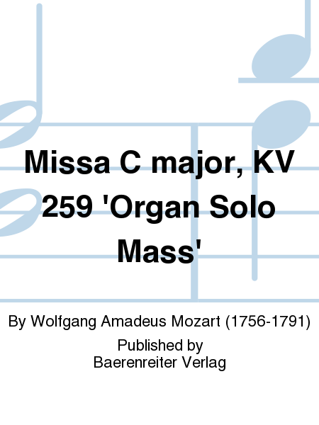 Missa C major, KV 259 'Organ Solo Mass'