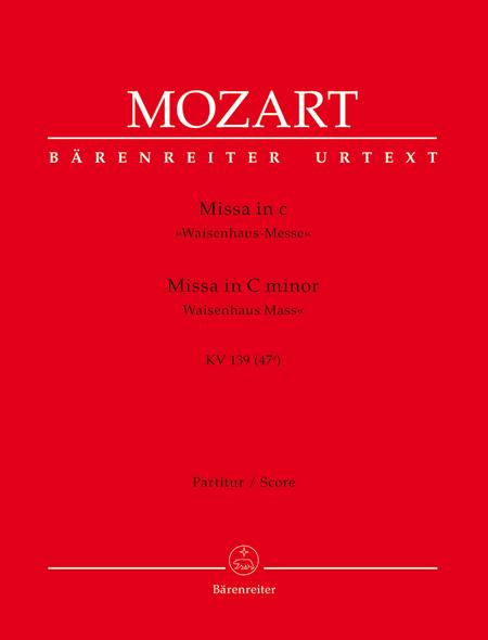 Missa c minor, KV 139 (47a) 'Waisenhaus Mass'