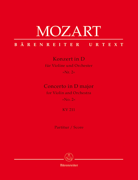 Concerto for Violin and Orchestra, No. 2 D major, KV 211