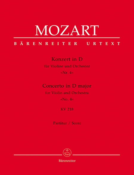 Concerto for Violin and Orchestra, No. 4 D major, KV 218