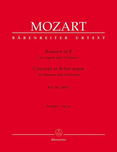 Concerto for Bassoon and Orchestra B flat major, KV 191(186e)