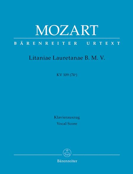 Litaniae Lauretanae B. M. V. B flat major, KV 109 (74e)