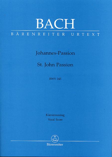 St. John Passion, BWV 245